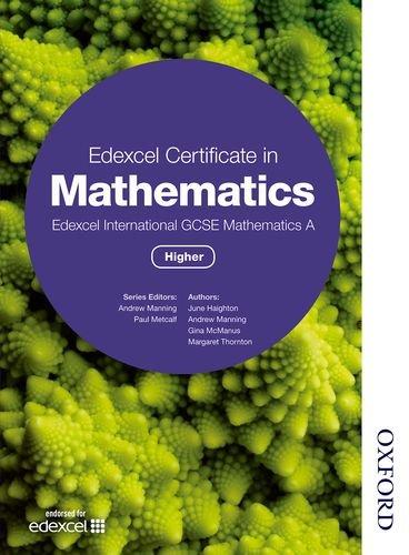 Edexcel Certificate in Mathematics Edexcel International GCSE Mathematics A Higher