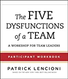 img - for The Five Dysfunctions of a Team: Participant Workbook for Team Leaders book / textbook / text book