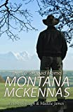 The Montana McKennas: The Long Road Home (The Montana Ranchers Book 1)