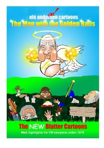 Olé Andersen Cartoons: The Man with the Golden Balls: The NEW Blatter Cartoon: Med highlights fra VM kampene siden 1978 (Danish Edition) pdf