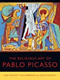 img - for The Religious Art of Pablo Picasso book / textbook / text book