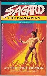 The Fire Demon (Hero's Challenge: Sagard, the Barbarian Gamebook, No 4)