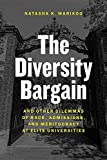 img - for The Diversity Bargain: And Other Dilemmas of Race, Admissions, and Meritocracy at Elite Universities book / textbook / text book