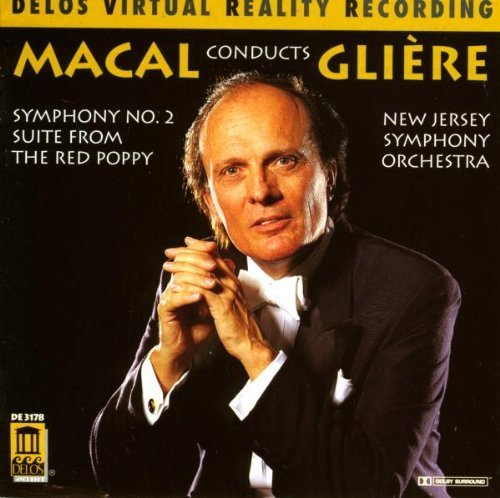 Macal Conducts Gli¨¦re: Symphony No. 2 & Red Poppy Suite by unknown (January 23, 1996)