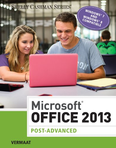 Microsoft Office 2013: Post Advanced (Shelly Cashman) Pdf