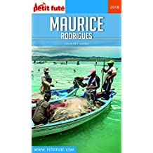 MAURICE 2018 Petit Futé (Country Guide) (French Edition)