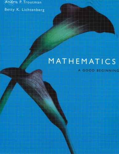 Mathematics: A Good Beginning (with CD-ROM and InfoTrac)