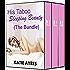 His Taboo Sleeping Beauty (The Bundle) (Man of the House Romantic Erotica)