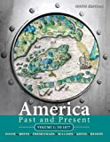 img - for America Past and Present, Volume 1: To 1877 (9th Edition) book / textbook / text book
