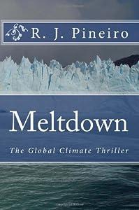 Meltdown: The Global Climate Thriller
