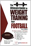 The Ultimate Guide to Weight Training for Football, Robert Price, 1932549323