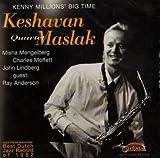 Kenny Millions' Big Time(Keshavan Maslak Quartet)
