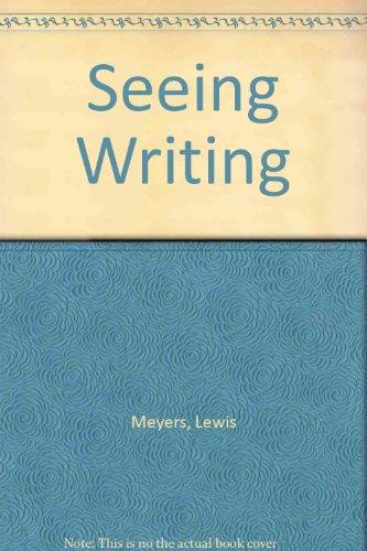 Seeing Writing