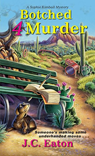 Botched 4 Murder (Sophie Kimball Mystery)