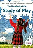 img - for The Handbook of the Study of Play book / textbook / text book