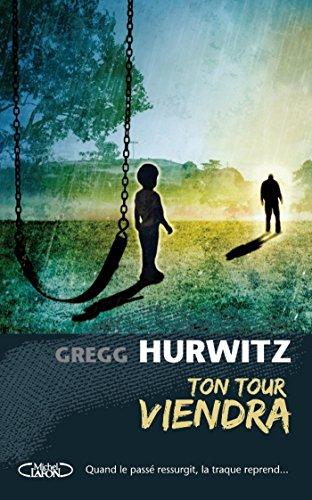 Ton tour viendra (French Edition)