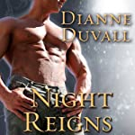 Night Reigns: Immortal Guardians Series #2 | Dianne Duvall