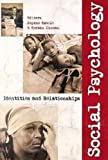 img - for Social Psychology: Identities and Relationships book / textbook / text book