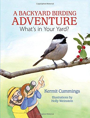 Backyard Adventures - A Backyard Birding Adventure: What's in Your Yard?
