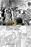 img - for Black Power in the Bluff City: African American Youth and Student Activism in Memphis, 1965 1975 book / textbook / text book