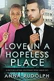 Love In A Hopeless Place: A BWWM Billionaire Romance