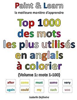 Top 1000 Des Mots Anglais Les Plus Utilises Volume 1 Mots