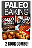 Paleo Baking - Paleo Cookie and Paleo Bread, Ben Plus Publishing, 1494808137