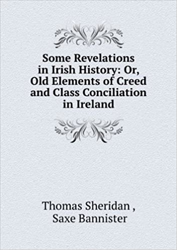 Some revelations in Irish history; or. Old elements of creed and