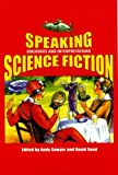 Speaking Science Fiction, , 0853238448