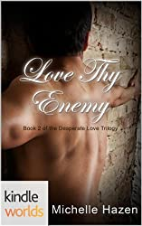 The Vampire Diaries: Love Thy Enemy (Kindle Worlds) (The Desperate Love Trilogy Book 2)