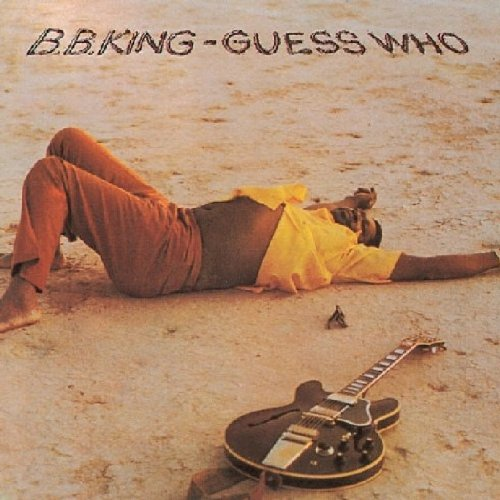 B.B. King - Guess Who /  B.b. King - Zortam Music