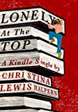Lonely at the Top (Kindle Single)