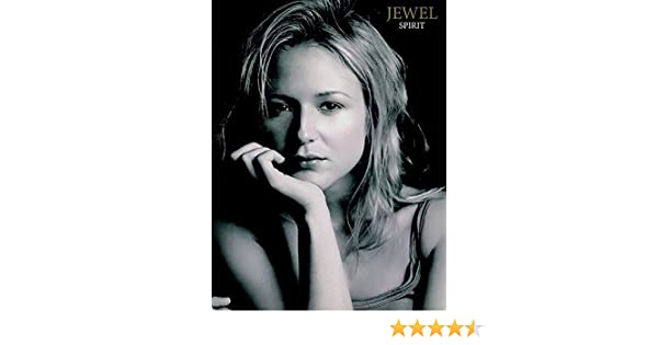 Amazon.com: Jewel -- Spirit: Guitar/Vocal with Tablature ...