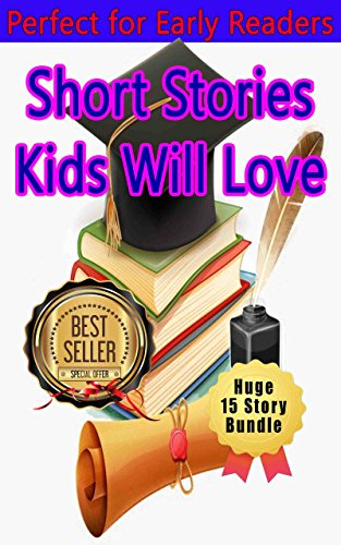 Children's Learning Adventure 5: Bundle with 15 stories,  Bedtime story, Beginner readers, Adventure, Animal stories, Teach Values Book, free story  (prime) Rhymes, Fantasy, (Short Scary Halloween Rhymes)