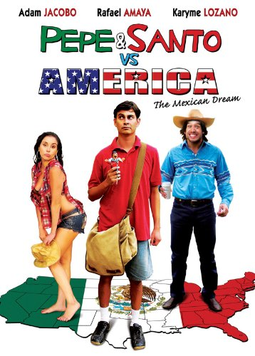 Pepe & Santo Vs America: The Mexican Dream