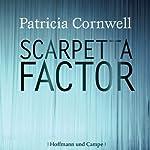 Scarpetta Factor (Kay Scarpetta 17) | Patricia Cornwell