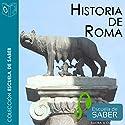 Historia de Roma [History of Rome] Audiobook by Pedro López Barja de Quiroga Narrated by Santiago Noriega Gil