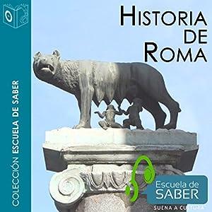 Historia de Roma [History of Rome] Audiobook
