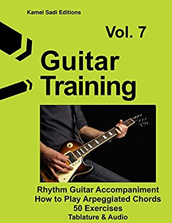 Guitar Training Vol. 7: Rhythm Guitar Accompaniment Arpeggiated ...