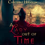 A Lady out of Time: Helen Foster Book 1 | Caroline Hanson
