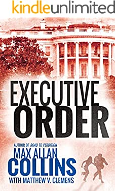 Executive Order (Reeder and Rogers Thriller)