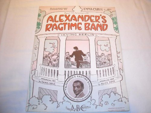 ALEXANDER'S RAGTIME BAND IRVING BERLIN 1911 SHEET MUSIC SHEET MUSIC 212