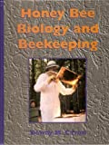 Honey Bee Biology and Beekeeping, Dewey M. Caron, 1878075098