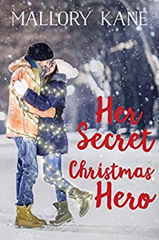 Her Secret Christmas Hero (Cherry Lake Christmas) by [Kane, Mallory]