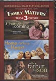 A Change is Coming - Home is Where the Heart Is - Like Father Like Son Triple Feature