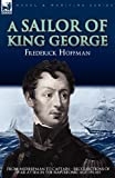 A Sailor of King George, Frederick Hoffman, 1846777275
