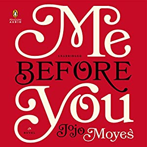 JoJo Moyes - Me Before You Audio Book Free Online