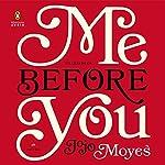 Me Before You: A Novel | Jojo Moyes