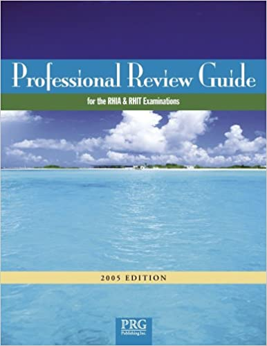 Professional Review Guide for RHIA & RHIT w/ CD-ROM, 2005 Edition (Professional Review Guide for the RHIA & RHIT)