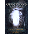 The Weaving of Wells (Osric's Wand, Book Four)